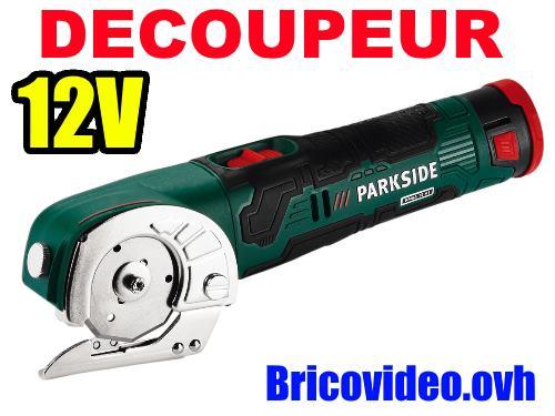 decoupeur-multifonction-12v-parkside-lidl-pmsa-12-test-avis-notice