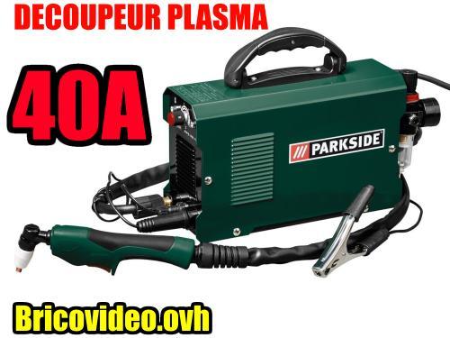 decoupeur-plasma-parkside-lidl-pps-40A-test-avis-notice