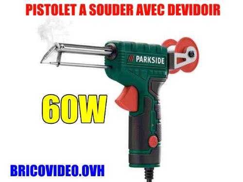 pistolet-a-souder-avec-devidoir-lidl-parkside-plpd-60w-330degres-test-avis-notice