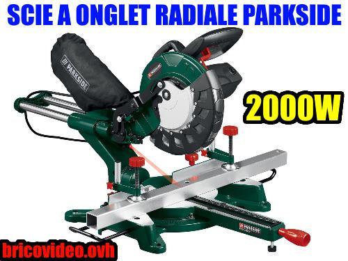 scie-a-onglet-radiale-parkside-2000w-lidl-254mm-scheppach-test-avis-notice