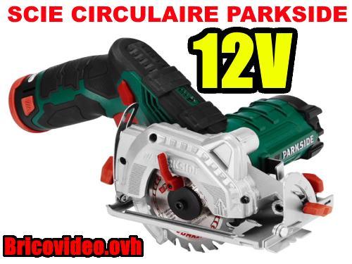 scie-circulaire-parkside-lidl-12v-2ah-85mm-1400rpm-test-avis-notice