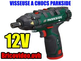 visseuse-a-chocs-lidl-parkside-12v-pdssa-90nm-3000cpm-2200rpm-2ah-test-avis-notice