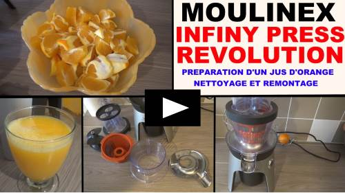 infiny press revolution moulinex zu5008 test presentation preparation d un jus d orange demontage montage.jpg