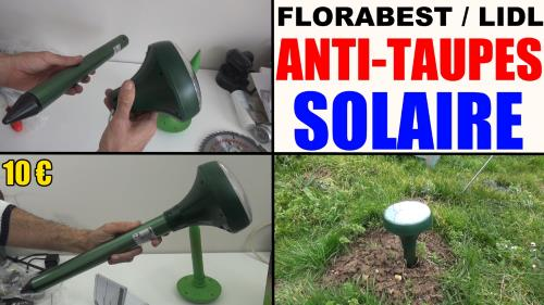 anti-taupes-solaire-florabest-lidl