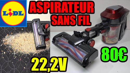 Aspirateur sans fil LIDL Ssilvercrest 22,2v