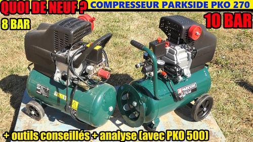 compresseur PARKSIDE PKO 270 - QUOI DE NEUF ? + Analyse avec le PKO 500