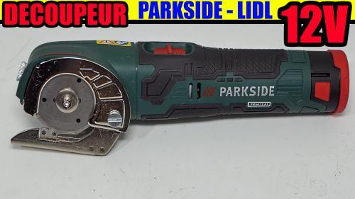 Découpeur multifonction 12 V PARKSIDE LIDL PMSA 12