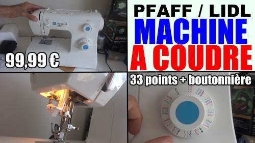 machine-a-coudre-pfaff-1070s-lidl-element-test-avis-prix-notice-caracteristiques