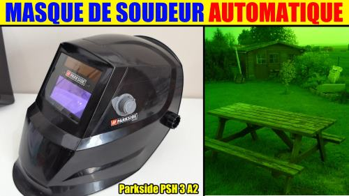 Masque de soudure lidl parkside automatique soudeur PSH 3