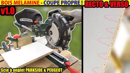 couper proprement une planche mélaminé avec une scie radiale (recto & verso)