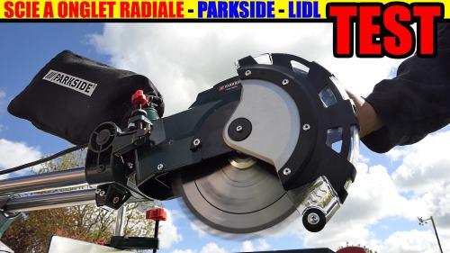 scie à onglet radiale parkside test, déballage et changer la lame!
