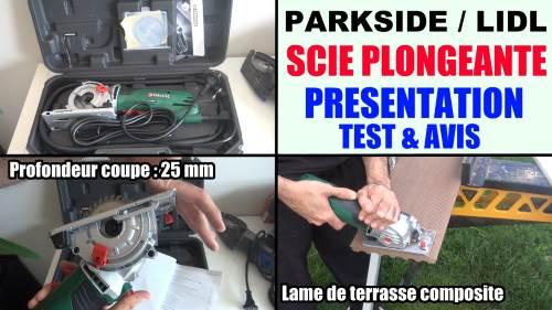 parkside-pts-500-a1-scie-plongeante-test-presentation-avis