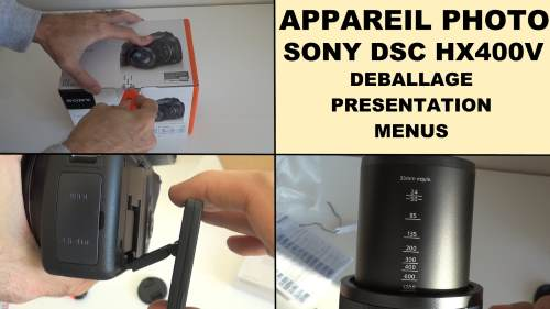 sony dsc hx400v test deballage photos videos zoom 50x 100x macro panorama nuit faible luminosite partie 1